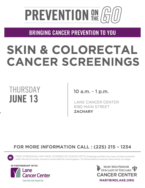 Lane Cancer Center - Skin  CRC Screenings - June  13 2019