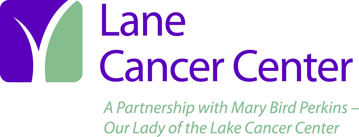 Lane Regional Medical Center and Mary Bird Perkins - Our Lady of the Lake Cancer Center Partner on Medical Oncology Services