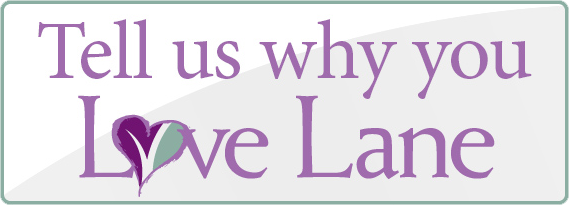 Tell Us Why You Love Lane