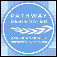 Pathway Designated - American Nurses Credentialing Center